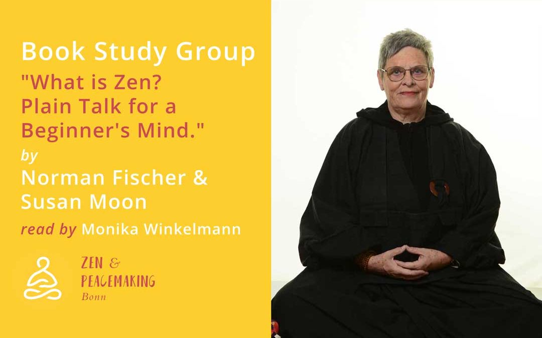 "Videos from the Book Study Group ""What is Zen? Plain Talk for a Beginner's Mind."""